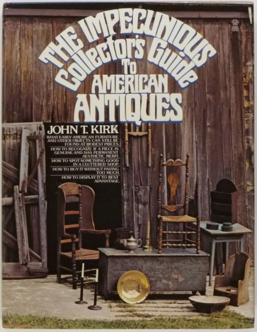 Details about Antique American Furniture & Americana Collecting -A John  Kirk Classic